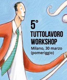 Tuttolavoro Workshop
