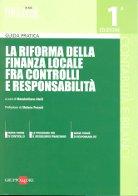 La riforma della finanza locale fra controlli e responsabilità