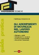 Gli adempimenti di sicurezza nel lavoro autonomo