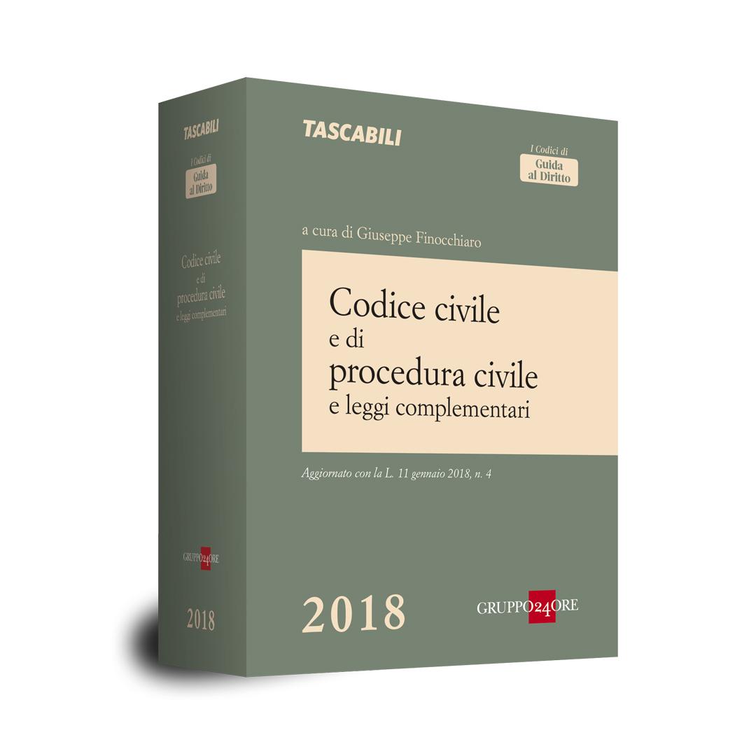 CODICE CIVILE E DI PROCEDURA CIVILE E LEGGI COMPLEMENTARI 2018